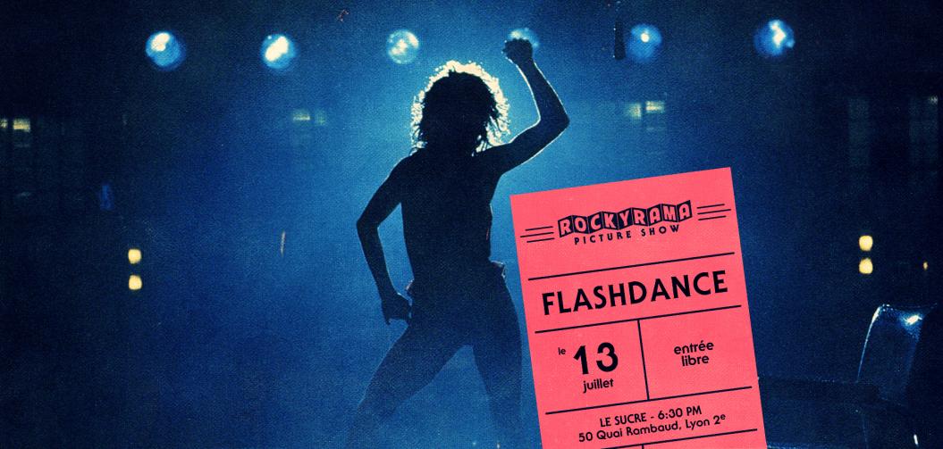 Rockyrama Picture Show : Flashdance mercredi 13 juillet au Sucre avec TCM CINÉMA