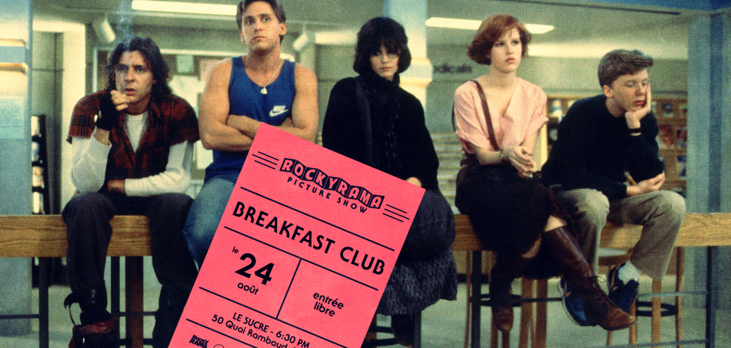 Rockyrama Picture Show : Breakfast Club mercredi 24 août au Sucre