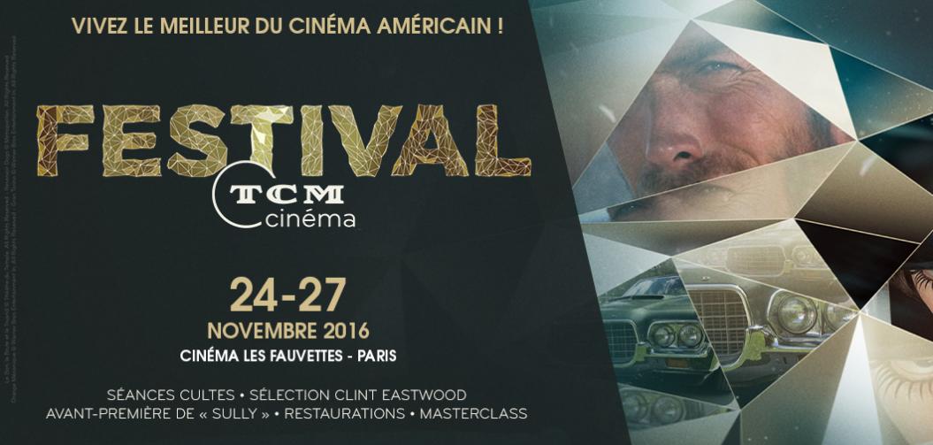 Le Festival TCM Cinéma débarque à Paris du 24 au 27 novembre 2016