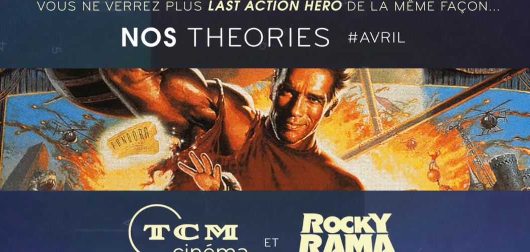 Nos théories sur TCM Cinéma : Last Action Hero