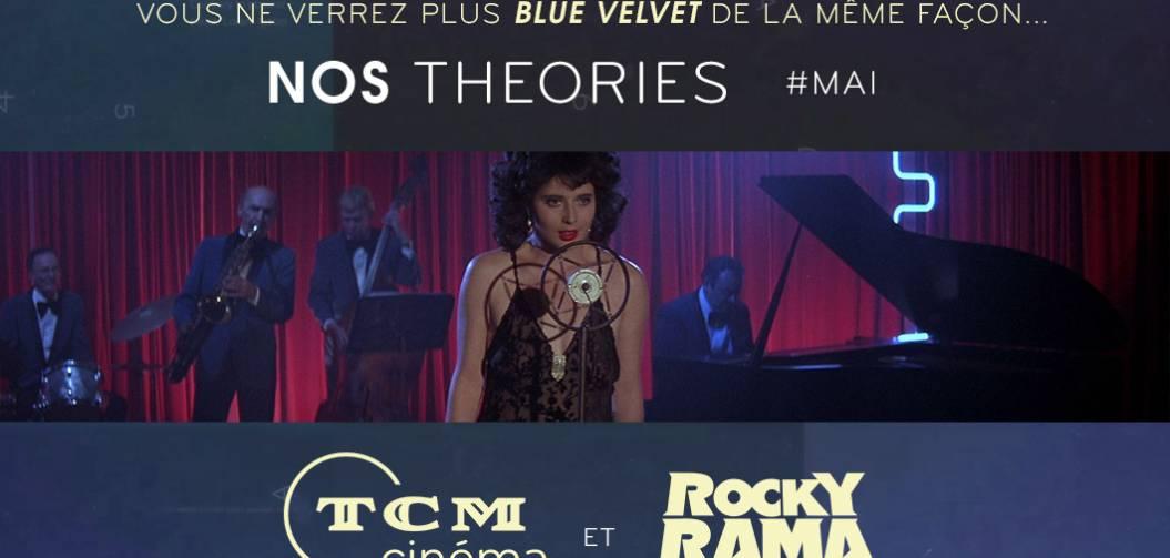 Nos théories sur TCM Cinéma : Blue Velvet