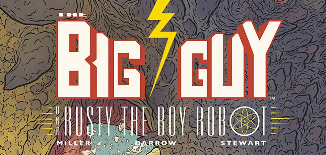 Big Guy & Rusty: Godzilla et Astro Boy vus par Frank Miller
