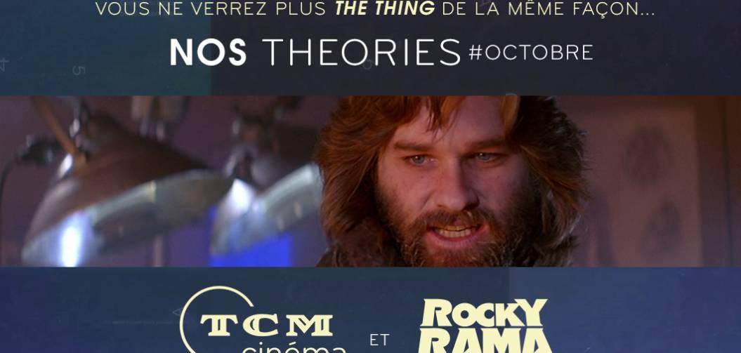 Nos Théories sur TCM Cinéma : The Thing