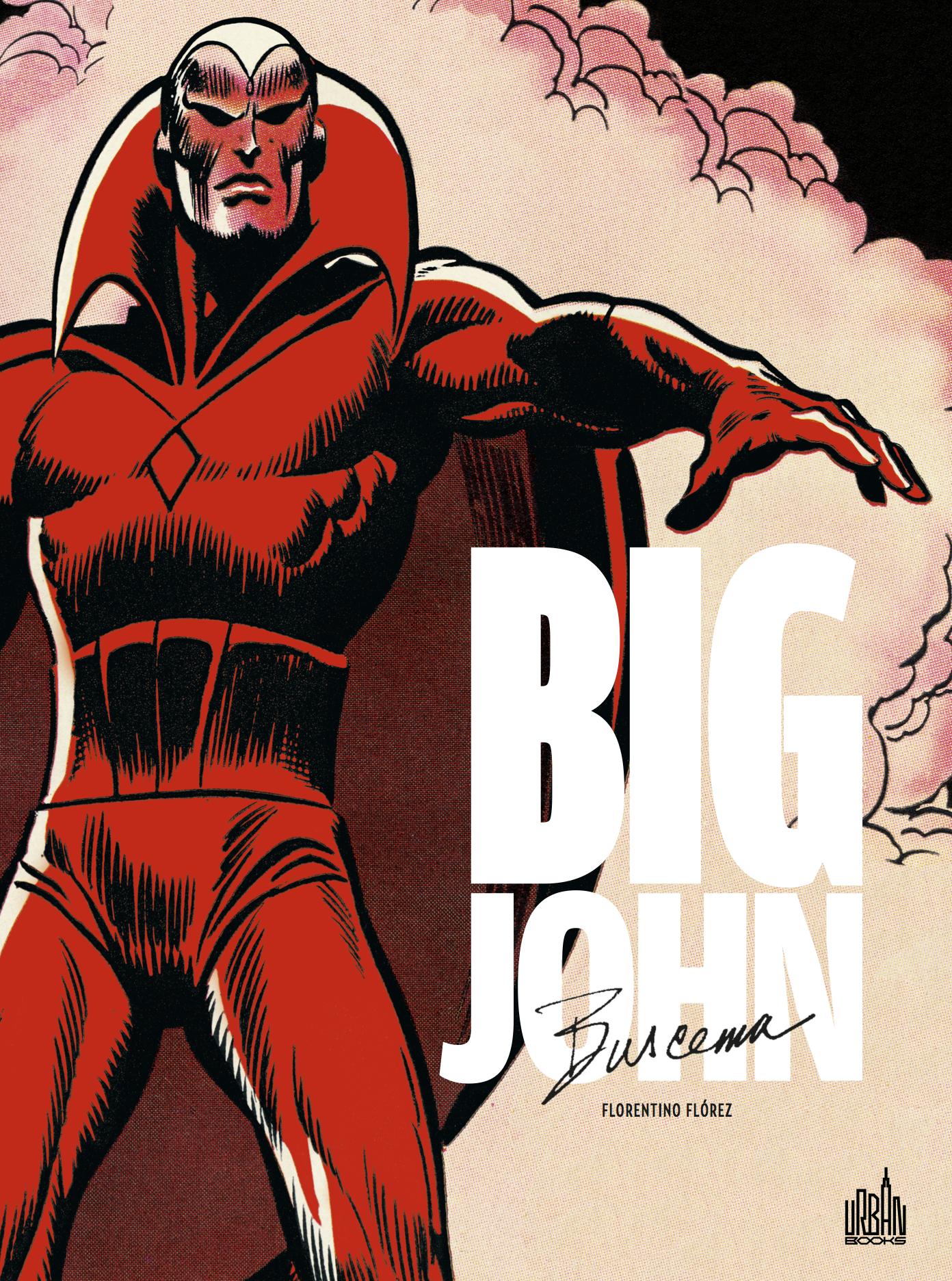 john-buscema-lun-des-plus-grands-artistes-de-lindustrie-du-comics
