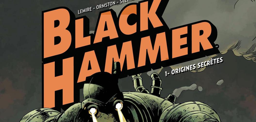 «Black Hammer»: une relecture de l'univers DC selon Lemire