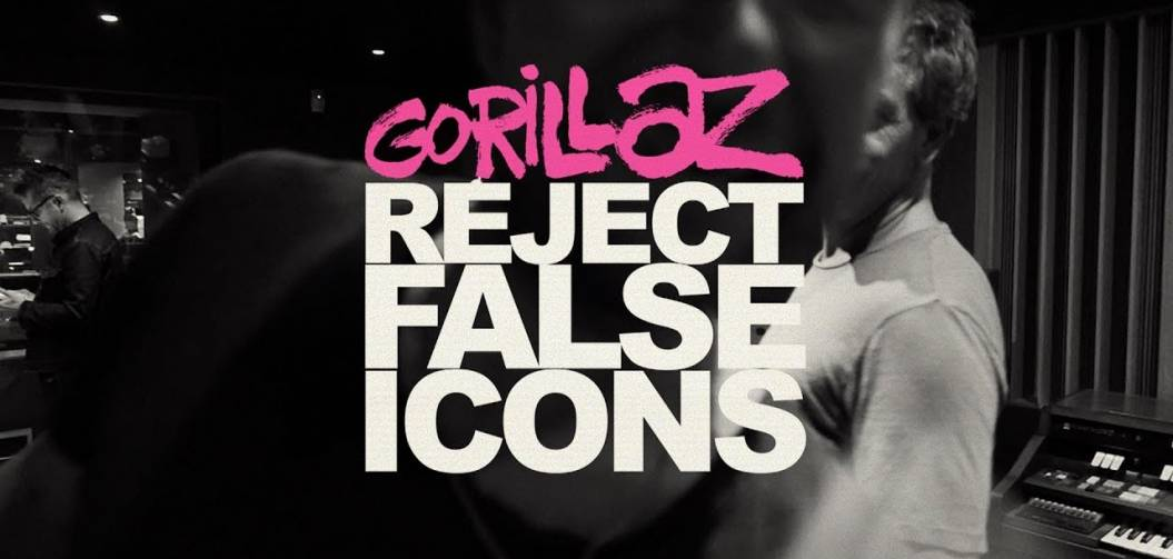 GORILLAZ : REJECT FALSE ICONS